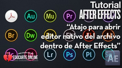 Atajo para abrir editor de archivos nativos dentro de After Effects