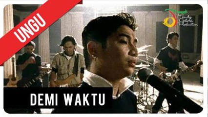 UNGU - Demi Waktu   Official Video Clip