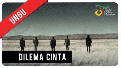 UNGU - Dilema Cinta   Official Video Clip