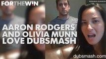 Aaron Rodgers and Olivia Munn love Dubsmash