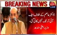 CM Sindh Qaim calls Dr Asim's arrest an 'attack' on Sindh