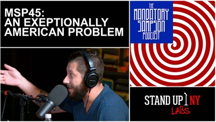 MSP45: An Exceptionally American Problem