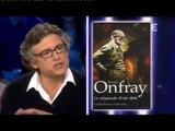 """ONPC - Invité culturel, Michel Onfray (philisophe) : Pour la promotion de son livre """"Le crépuscule d'une idole"""" Zemmour/naulleau"""