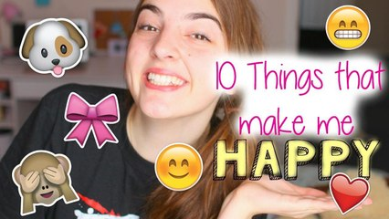 10 Things That Make Me HAPPY!!