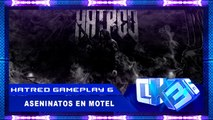 "Hatred Gameplay ►""Asesinatos en Motel!"" Part 6 ( Hatred Video Game )"