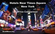 Hotels Near Times Square - Hotels Near Times Square New York Price Comparison