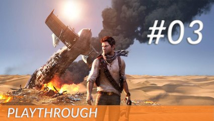 [Playthrough] Uncharted  3 - PS3 - 03
