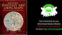 How to Draw Fantasy Art and RPG Maps Step by Step Cartography for Gamers and Fans PDF