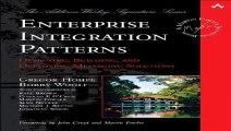 Enterprise Integration Patterns Designing Building and Deploying Messaging Solutions