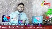 qudoos tv 20 Qudoos Quiz With Pst.Asher Parvez