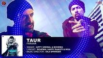 Taur - Bohemia, Gippy Grewal - Full Audio - Faraar - Latest Punjabi Songs 2015