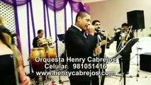 ORQUESTAS PARA MATRIMONIOS EN LIMA PERU orquesta para bodas Henry Cabrejos