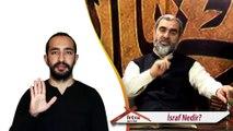 17) İsraf Nedir? - - İşaret Dili Anlatımlı - Nureddin Yıldız - Fetva Meclisi