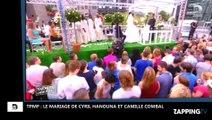 TPMP: Le délirant mariage de Cyril Hanouna et Camille Combal