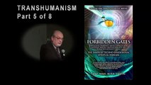 Tom Horn - Transhumanism - Science & Supernatural Conference - Part 5 of 8