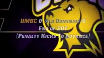 UMBC Men's Soccer vs Old Dominion  NCAA College Cup First Round Highlights 11-15-12