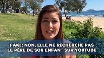 Fake: Non, cette jeune française ne recherche pas le père de son enfant sur YouTube
