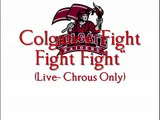 "Colgate University's ""Fight Fight Fight"" (Live, Chorus)"