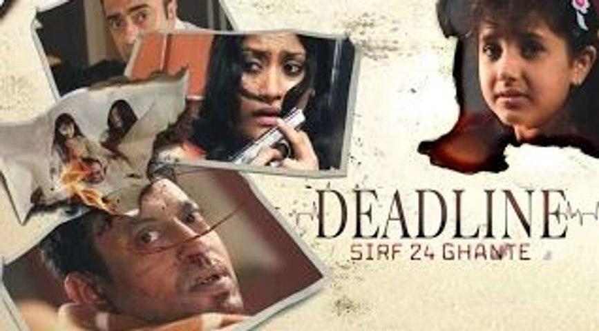Deadline Sirf 24 Ghante Full Movie | Irrfan Khan & Konkona Sen Sharma | Bollywood Thriller Movie
