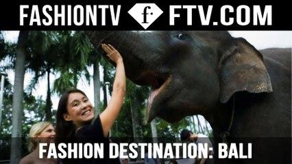 Fashion Destination: BALI with Maria Mogsolova & Hofit Golan | FTV.com