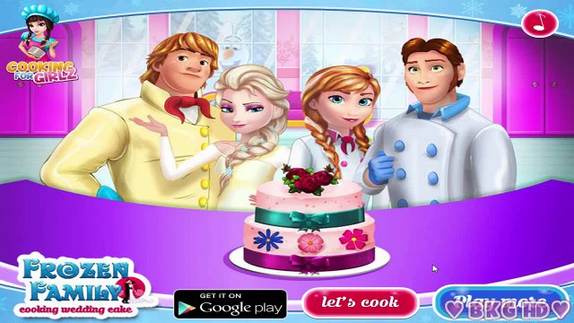 Frozen Family Cooking Wedding Cake ♥ Frozen Wedding Cake Cooking Video Game for Kids