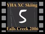 YHA XC Skiing - Falls Creek - July 2006
