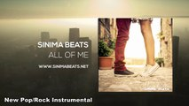 All of Me Instrumental (Ambient Pop Rock Beat) Sinima Beats