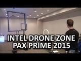 Intel Drone Zone & Technology @ PAX Prime 2015