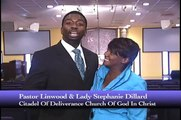 Pastor Linwood & Lady Stephanie Dillard {Grand Opening-New Worship Center}