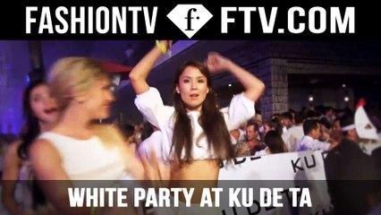 White Party at KU DE TA Bali hosted by Maria Mogsolova & Hofit Golan | FTV.com