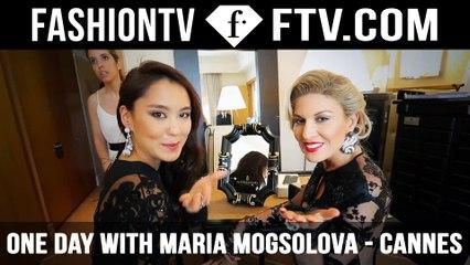 A Day at the Cannes Film Festival 2014 with Maria Mogsolova | FTV.com