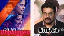 """Making Tola Tola Unplugged Was Fun"" Says Composer Amit Raj | Interview | Tu Hi Re"