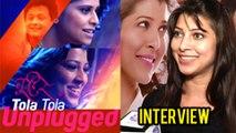 """Singing Tola Tola Unplugged Was An Honest Attempt"" Says Tejaswini Pandit | Interview | Tu Hi Re"
