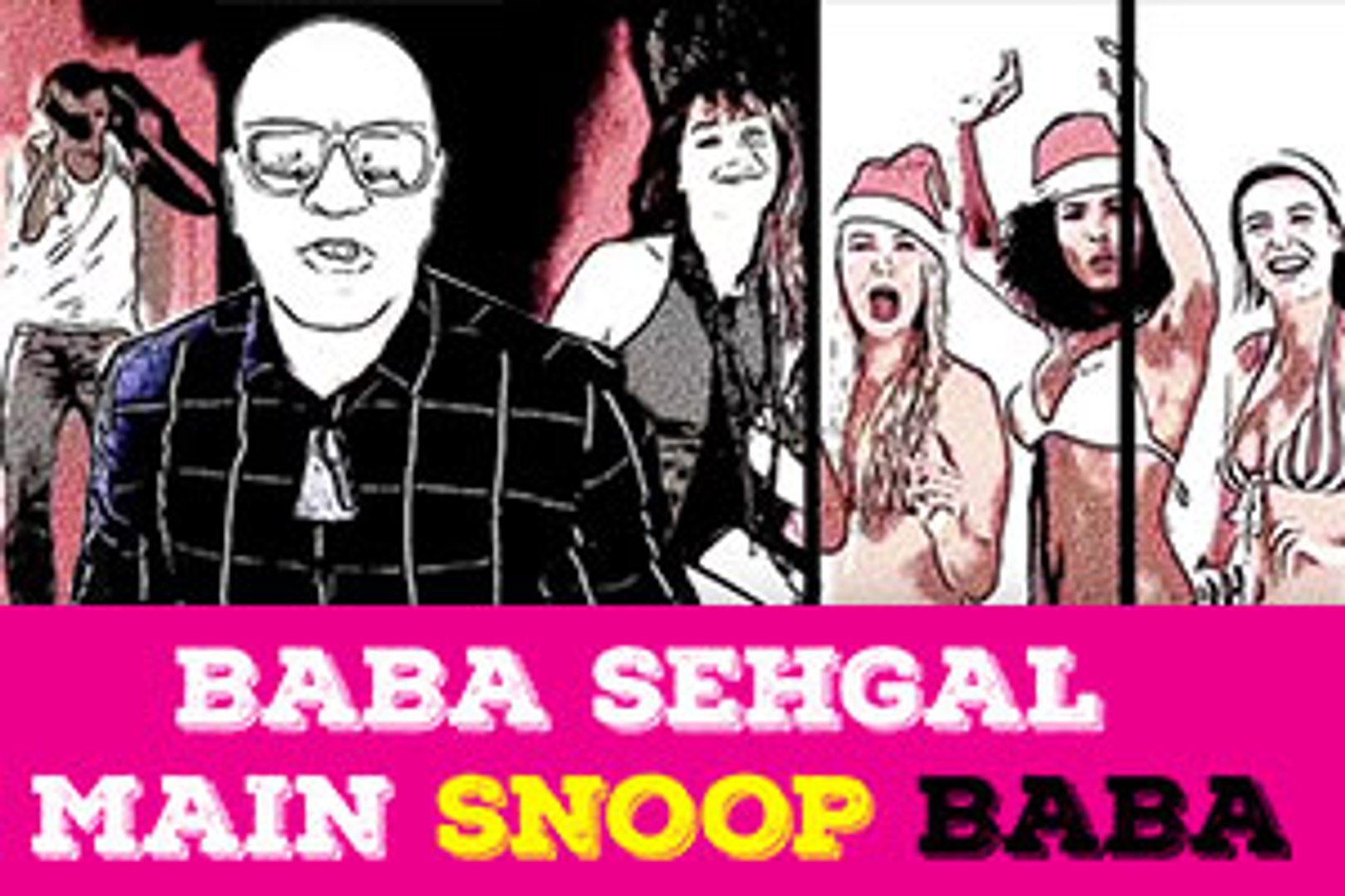 Main Snoop Baba by Baba Sehgal