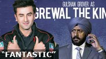 FANTASTIC Ranbir Kapoor says Beeba Boys Poster with Gulshan Grover is Fantastic
