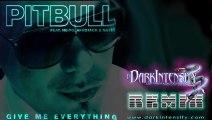 Give Me Everything   Pitbull Ft Ne-Yo, Afrojack, & Nayer [Dark Intensity Remix]