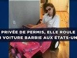 Privée de permis, elle roule en voiture Barbie aux États-Unis !