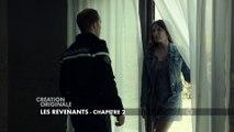 Les Revenants - Chapitre 2 - Bande annonce [HD]