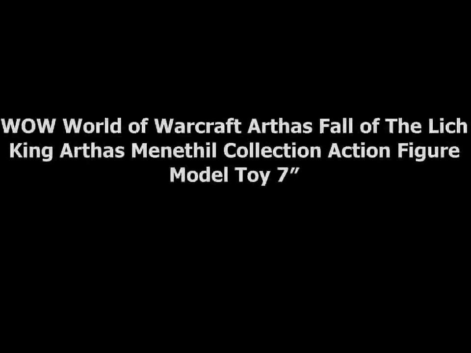 WOW World of Warcraft Arthas Fall of The Lich King Arthas Menethil Collection Action Figure