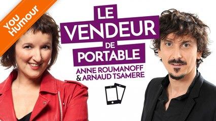 ANNE ROUMANOFF & ARNAUD TSAMERE - Le vendeur de portables