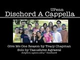Give Me One Reason (Tracy Chapman), by UPenn Dischord