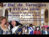 Bal de Versailles au XVII éme siècle
