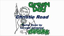 "Green Day - ""Christie Road"" Guitar Cover by Cento Jr"