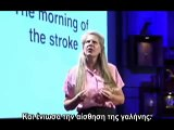 Jill Bolte Taylor - Stroke of insight (Greek Subs) PART 2