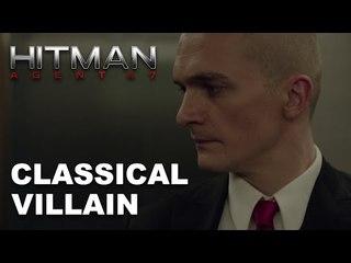 Hitman: Agent 47 | Classical Villain [HD]