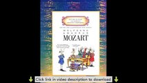 Wolfgang Amadeus Mozart (Getting to Know the World's Greatest Composers)