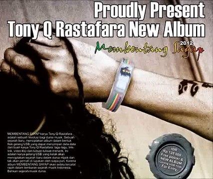 Tony Q Rastafara - Haleluya, Alhamdulillah