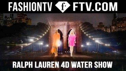 AMAZING! Ralph Lauren 4D Experience  NYFW SS 2016 | FTV.com