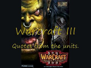 Warcraft Iii Funny Unit Quotes Part 1 Video Dailymotion