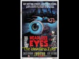 """The Headless Eyes"" [Grindhouse slasher film reivew]"